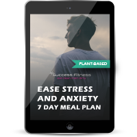 Plant-Based Stress and Anxiety Nutrition Support Program (7 Day Plan)